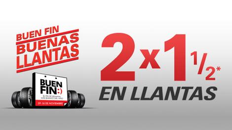 Ofertas del Buen Fin 2015 en Bridgestone: 2 x 1 1/2  y en la compra de 4 llantas te dan monedero de $1,000