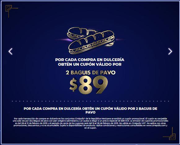 Cinepolis: 2 Baguis de pavo a $89 con cupón apartir del 15 de febrero 2019