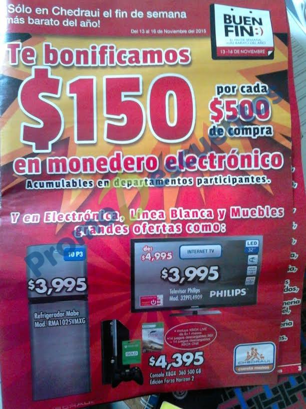 Ofertas del Buen Fin 2015 en Chedraui: Bonificación de $150 por cada $500 en Monedero Electrónico