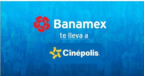 Banamex: Pases dobles para Cinépolis ( se necesita Facebook)