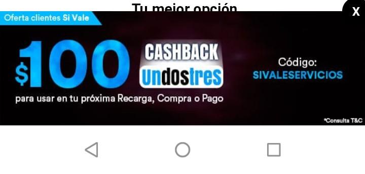 UpSiVale y UnDosTres Te regresan $100 en tu cuenta