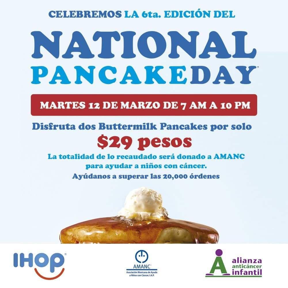 IHOP (Nuevo León): 2 Buttermilk Pancakes por $29 (Lo recaudado se donará a una asociación de niños con cáncer).