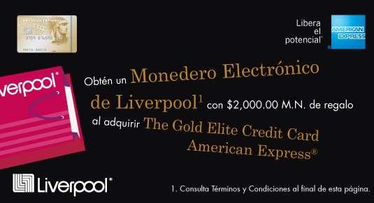 American Express: monedero electrónico de Liverpool con $2,000 al tramitar tarjeta