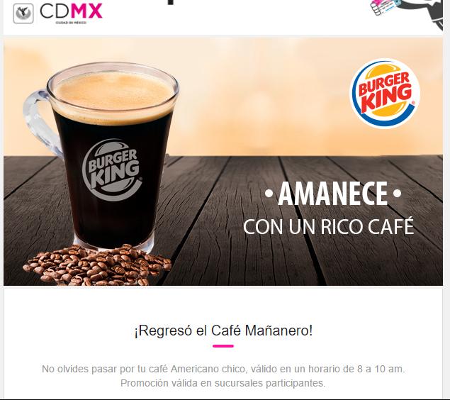 Capital Social: Cafe ¡Gratis! en BK todos los dias.