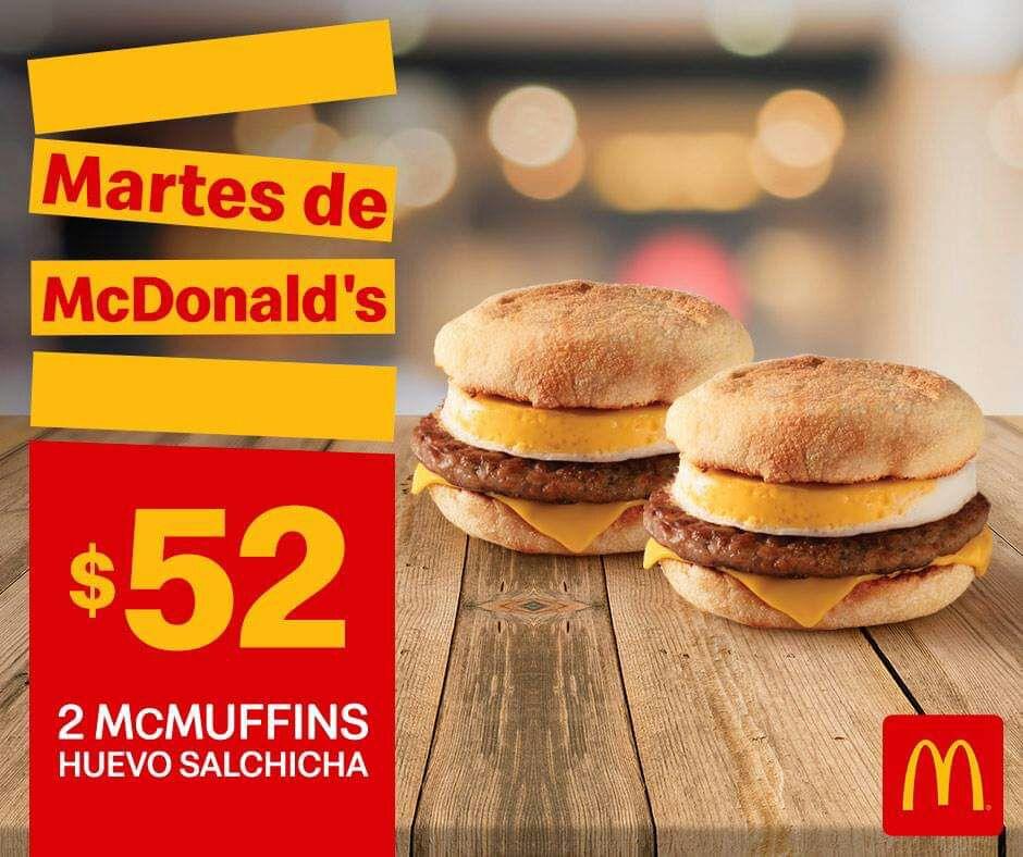 McDonald's: Martes de McDonald's 12 Marzo: 2 McMuffins de Huevo Salchicha $52