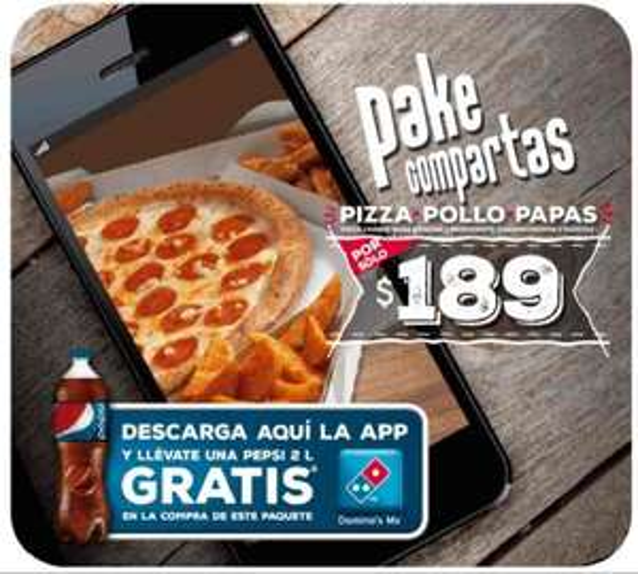 Domino's: Pizza grande + 2 papotas + 2 chicken fingers + Pepsi 2L $189 con App