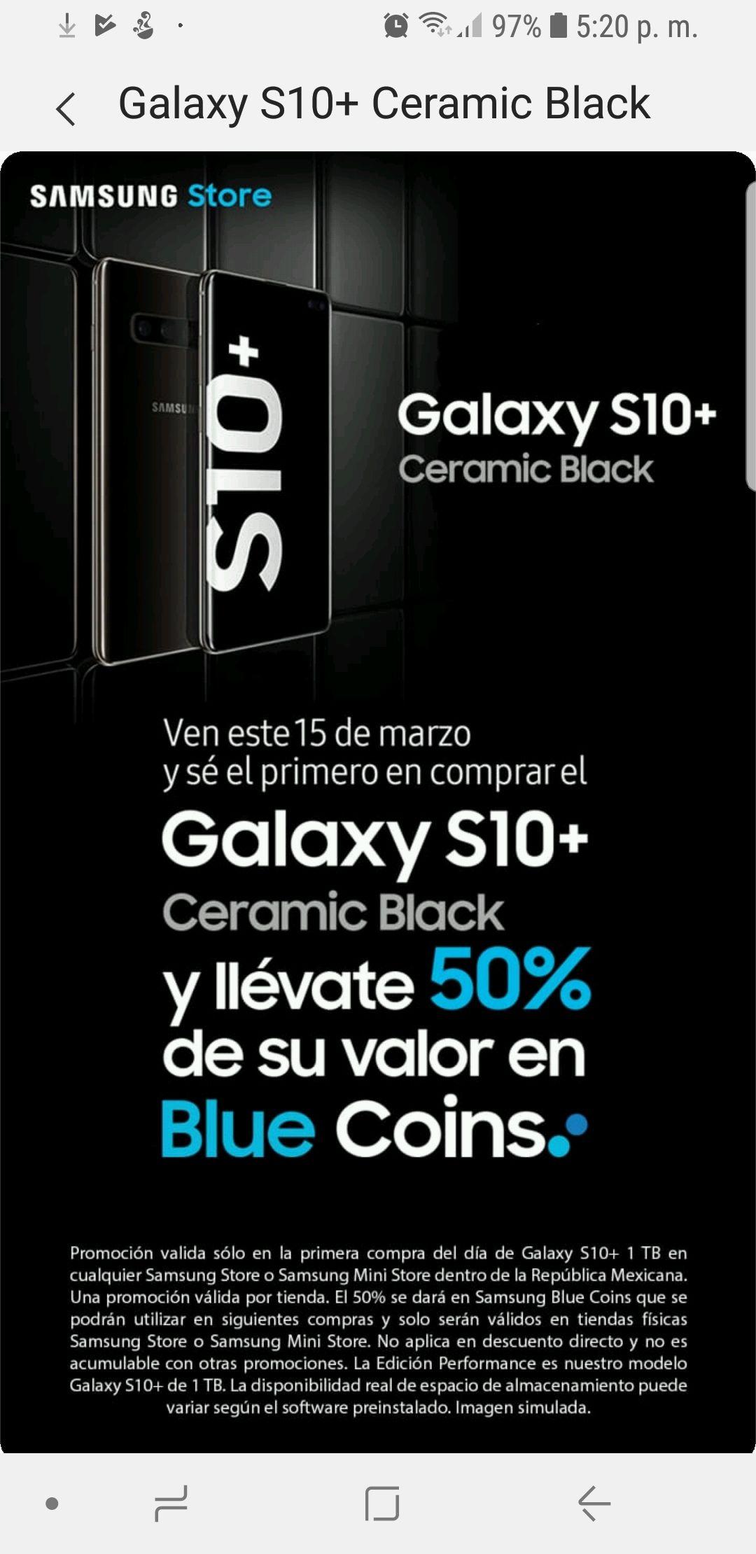Samsung Store: 50% en Blue Coins Galaxy S10+ Ceramic Black 1Tb (primera venta en cada tiendas físicas)