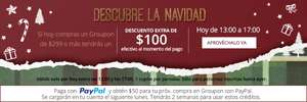 Groupon: $100 de descuento en Groupon de $299 o más y cupón de $50 pagando con Paypal de 1 a 5 pm