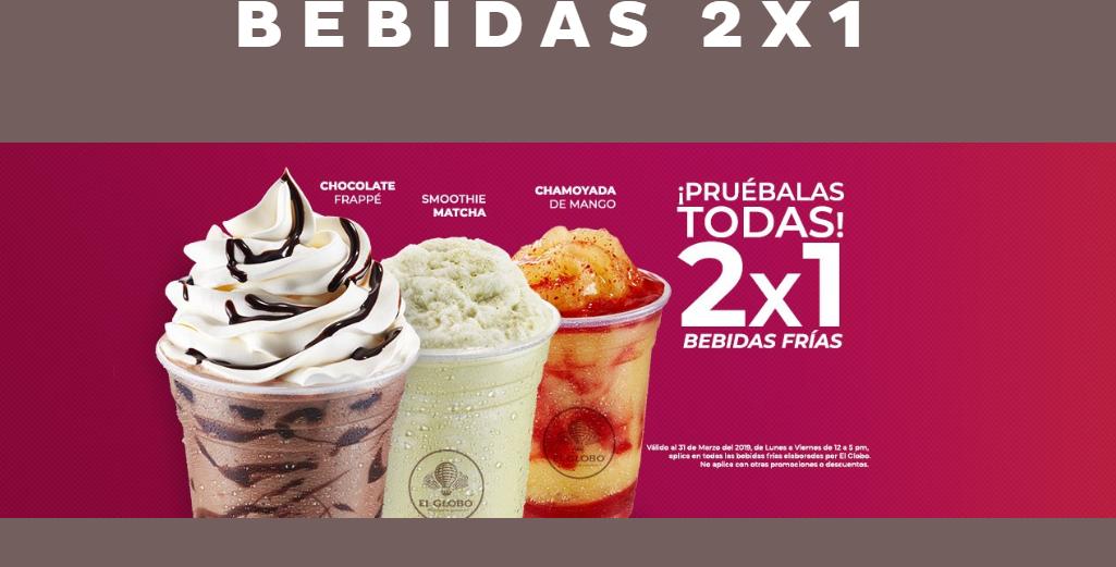 El Globo: 2x1 En bebidas Frías