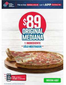 Domino's pizza : 1 pizza mediana con un ingrediente (solo mostrador)