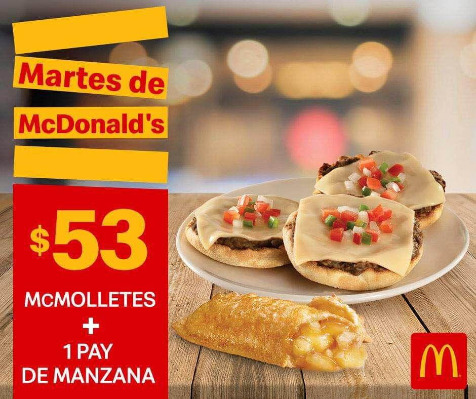 McDonald's: Martes de McDonald's 26 Marzo Desayuno: McMolletes + 1 Pay de Manzana $53