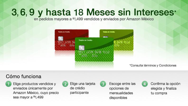 Dato Informativo: Amazon Mx Ofrece 3, 6, 9 y hasta 18 Meses sin Intereses (Pedidos de +$1,499)