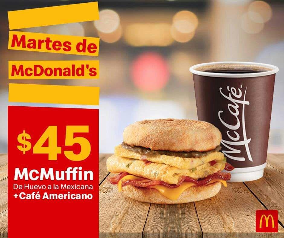 McDonald's: Martes de McDonald's 2 Abril Desayuno: McMuffin de Huevo a la Mexicana + Café Americano $45