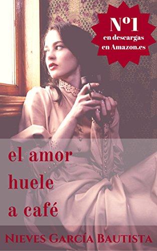 Amazon: El amor huele a café Edición Kindle (gratis)
