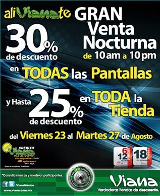 Venta Nocturna Viana: 30% de descuento en todas las pantallas y más