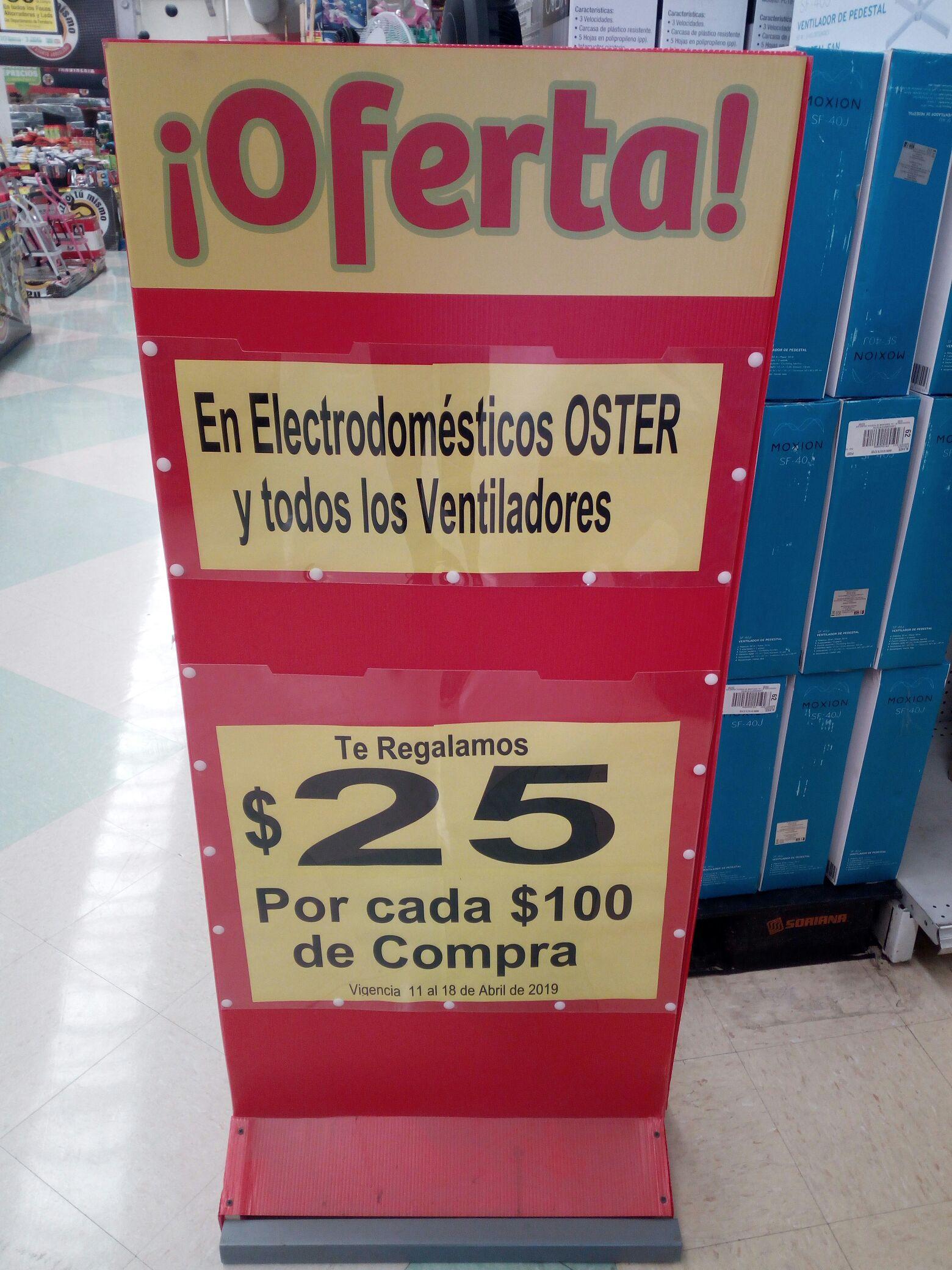 Soriana - $25 pesos de descuento por cada $100 pesos en la compra de electrodomésticos marca Oster y ventiladores