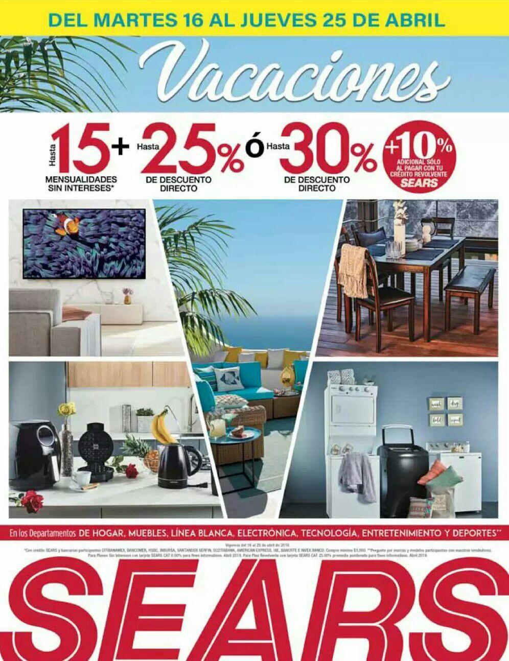 Sears: Hasta 15 MSI + Hasta 25% desc. directo... ó... Hasta 30% de desc. directo + Hasta 10% adic. con crédito revolvente
