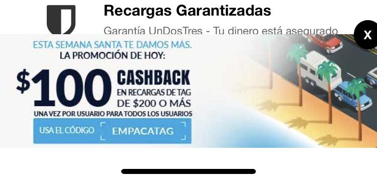 UnDosTres: $100 de Cashback en Recargas de Tag Televia o Pase de $200 o Mas