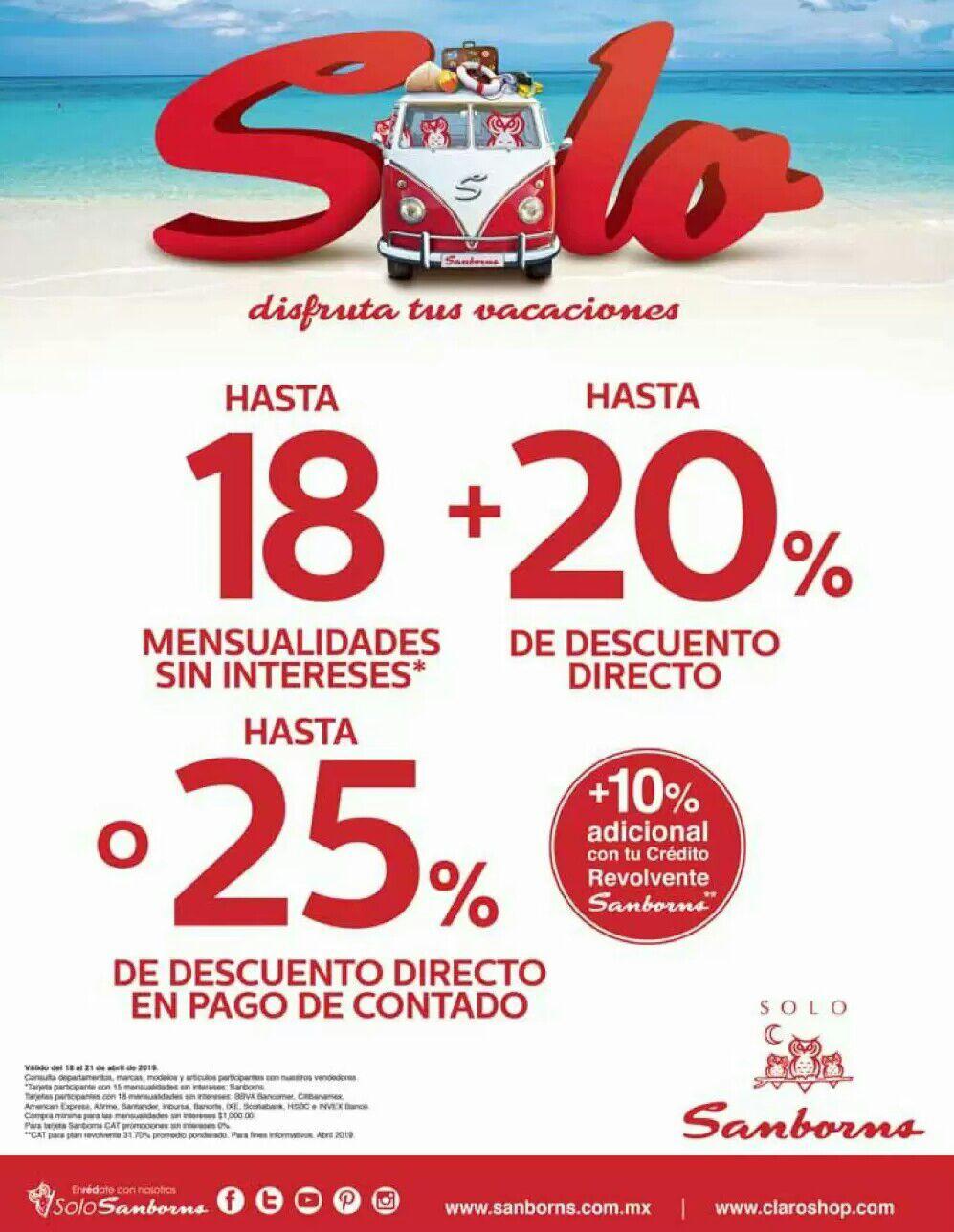 Sanborns: Hasta 18 MSI + Hasta 20% desc. directo..  Ó... Hasta 25% desc. directo + 10% adic. con crédito revolvente
