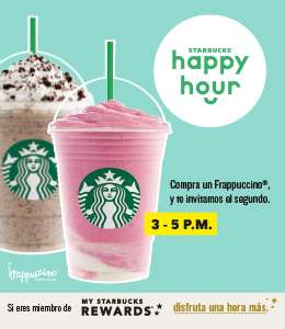 Starbucks: Regresa la HAPPY HOUR (Vigencia del 24 de abril al 8 de mayo de 2019, en horario de 3 a 5 pm)
