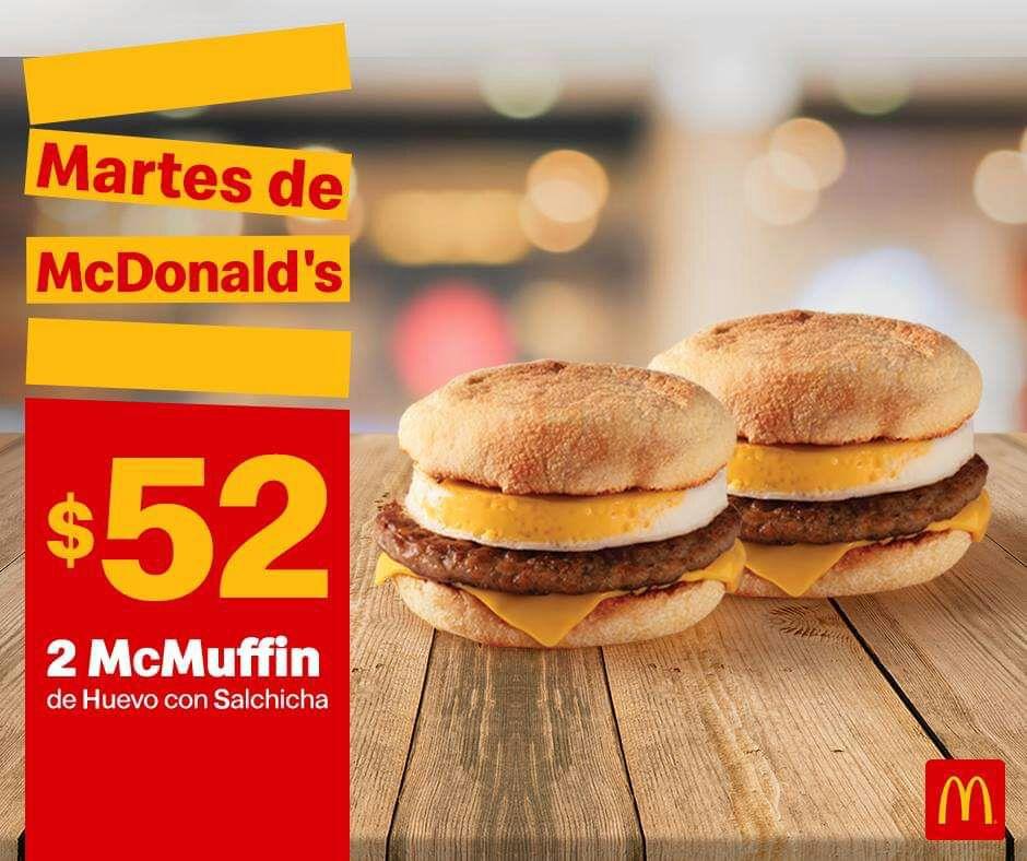 McDonald's: Martes de McDonald's 23 Abril Desayuno: 2 McMuffin de Huevo con Salchicha $52