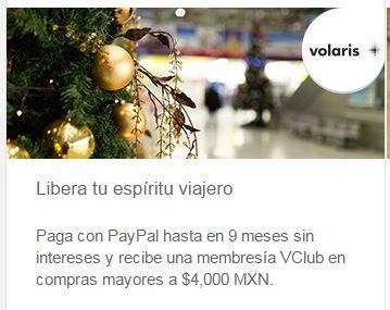 Paypal & Volaris: 9 meses sin intereses + Membresia Vclub (Trimestral) ¡Gratis! + 40% de descuento + 20% con Vclub en app