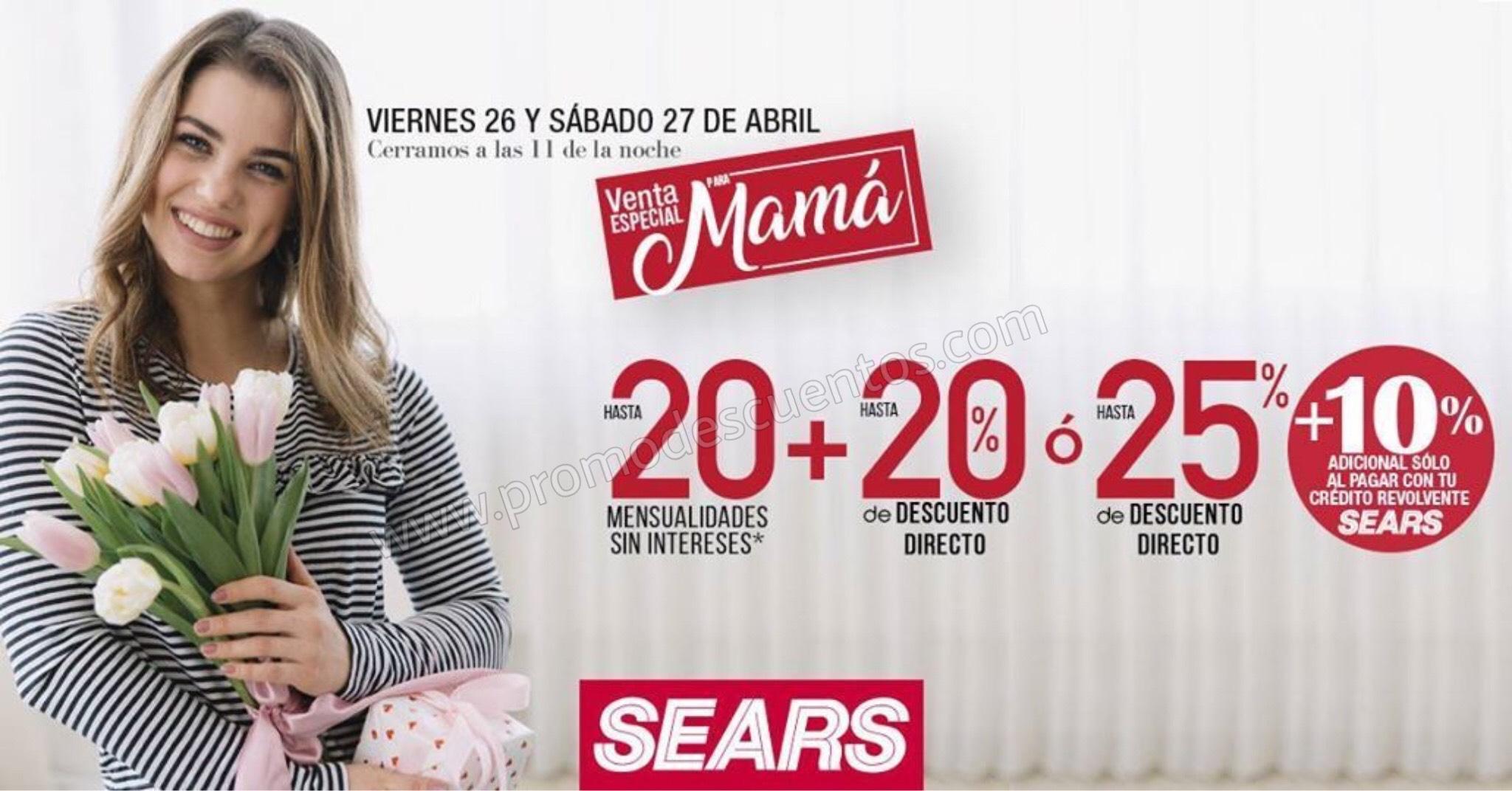 Sears: Venta Especial de Mamá del 26 al 27 de Abril 2019