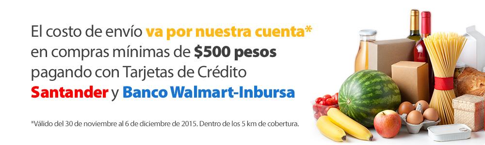Walmart Super: Envio gartis en compras mayores a $500 pagando con Santander o Inbursa