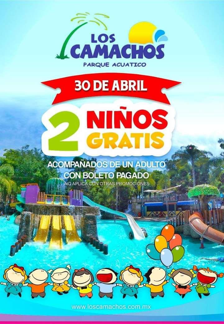 Parque Acuatico Los Camachos GDL: 2 Niños Gratis