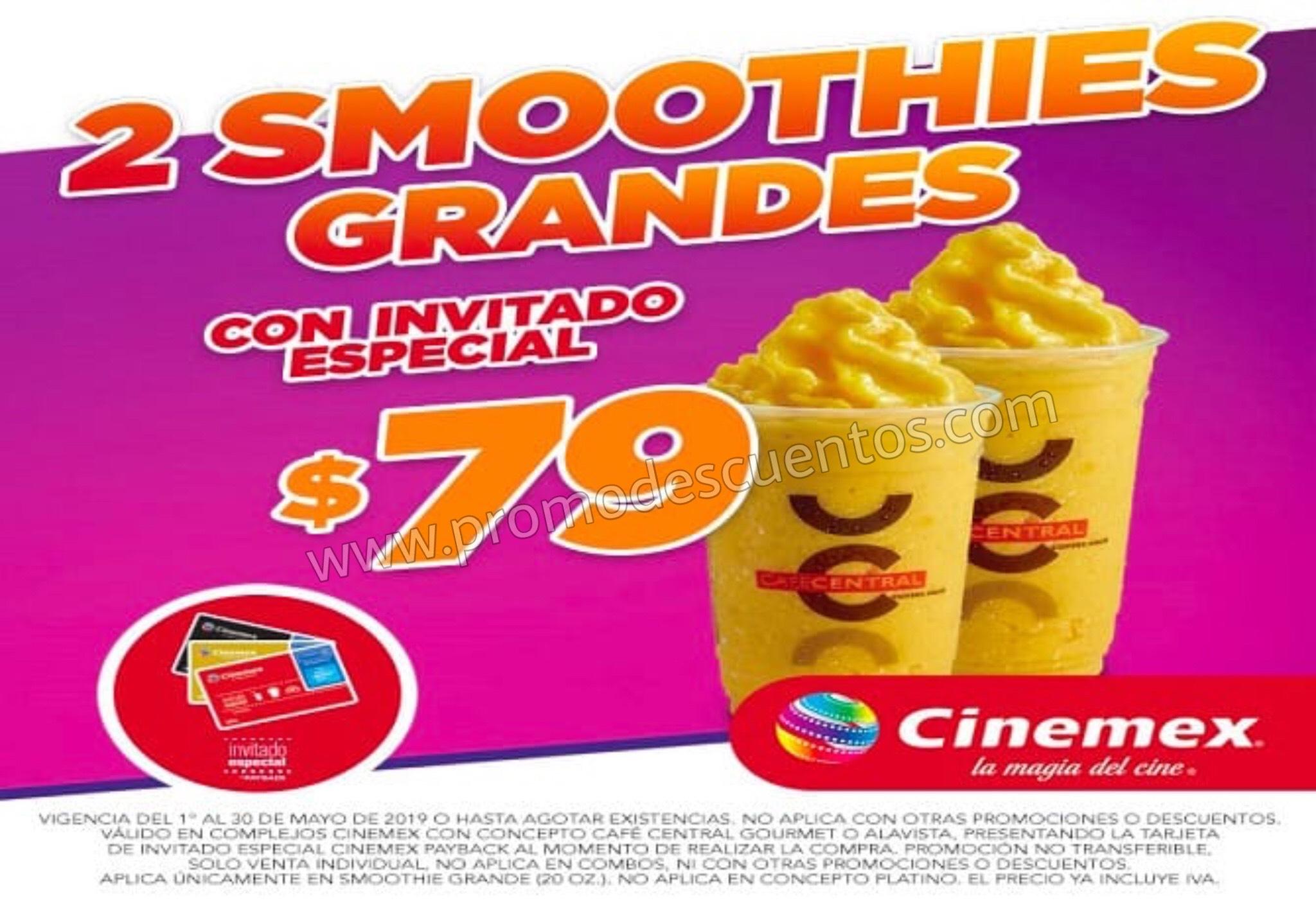 Cinemex: 2 Smoothies Grandes $79 con Invitado Especial al 30 de Mayo 2019