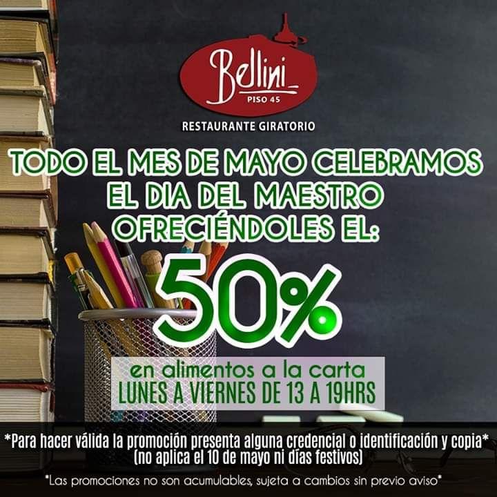 Bellini: 50% para maestros en alimentos a la carta  Restaurante Giratorio Bellini