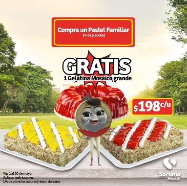 Soriana Mercado y Express: Compra un pastel familiar $198 c/u (1/4 de plancha) y llévate gratis 1 gelatina mosaico grande