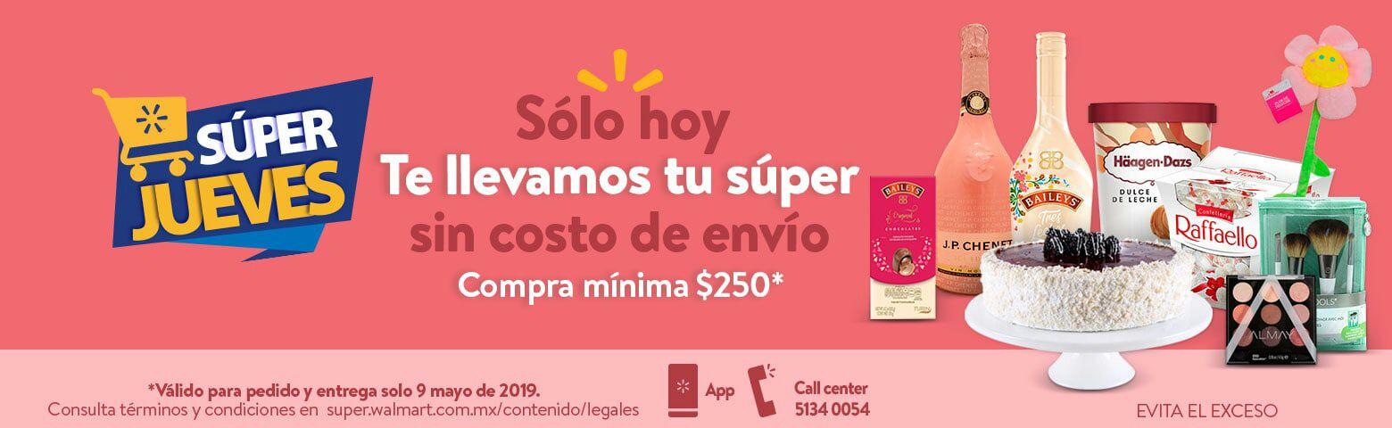 Walmart: Súper Jueves 9 Mayo: Gratis costo de envío en pedidos de súper (compra mínima: $250)