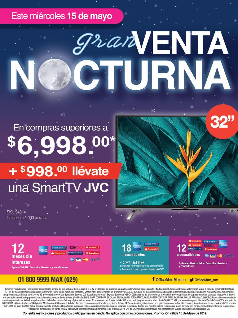 OfficeMax Venta Nocturna 15 Mayo al comprar $6,998 llévate pantalla SmartTV JVC 32 por $998 adicionales.