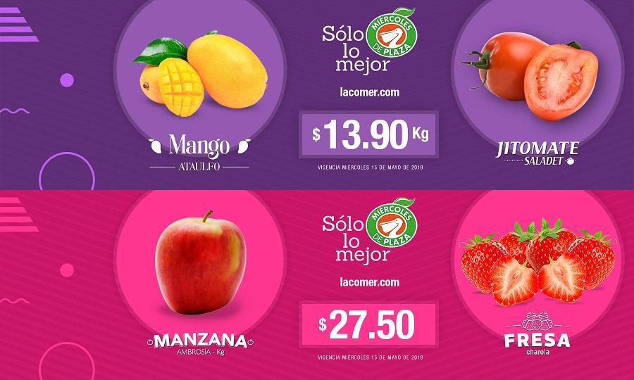 La Comer y Fresko: Miércoles de Plaza 15 Mayo: Mango Ataulfo ó Jitomate Saladet $13.90 kg... Fresa $27.50 pza... Manzana Ambrosía $27.50 kg.