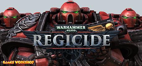STEAM - Warhammer 40,000: Regicide