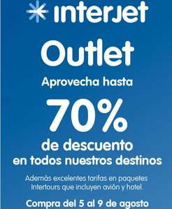 Interjet: outlet del 5 al 11 de agosto