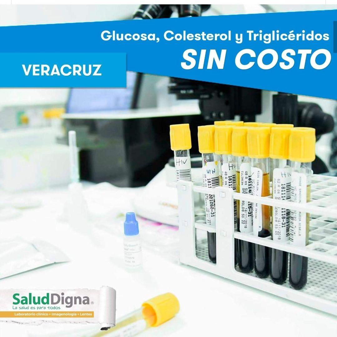 Salud Digna Veracruz: Examen de Glucosa, colesterol y trigliceridos sin costo