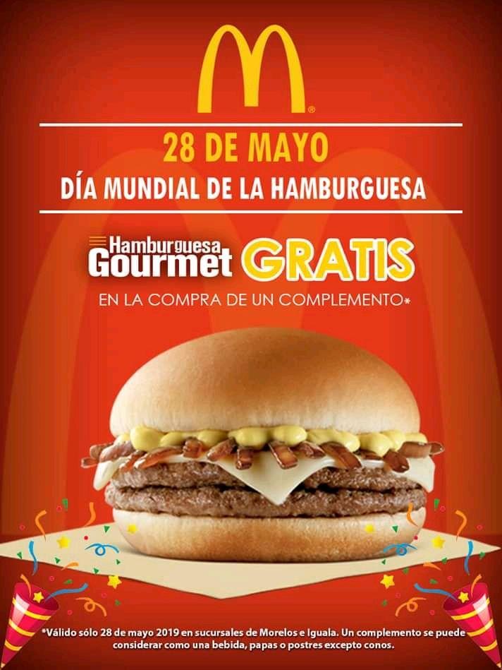 (Morelos) McDonald's: Hamburguesa Gourmet Gratis en la compra de cualquier complemento.