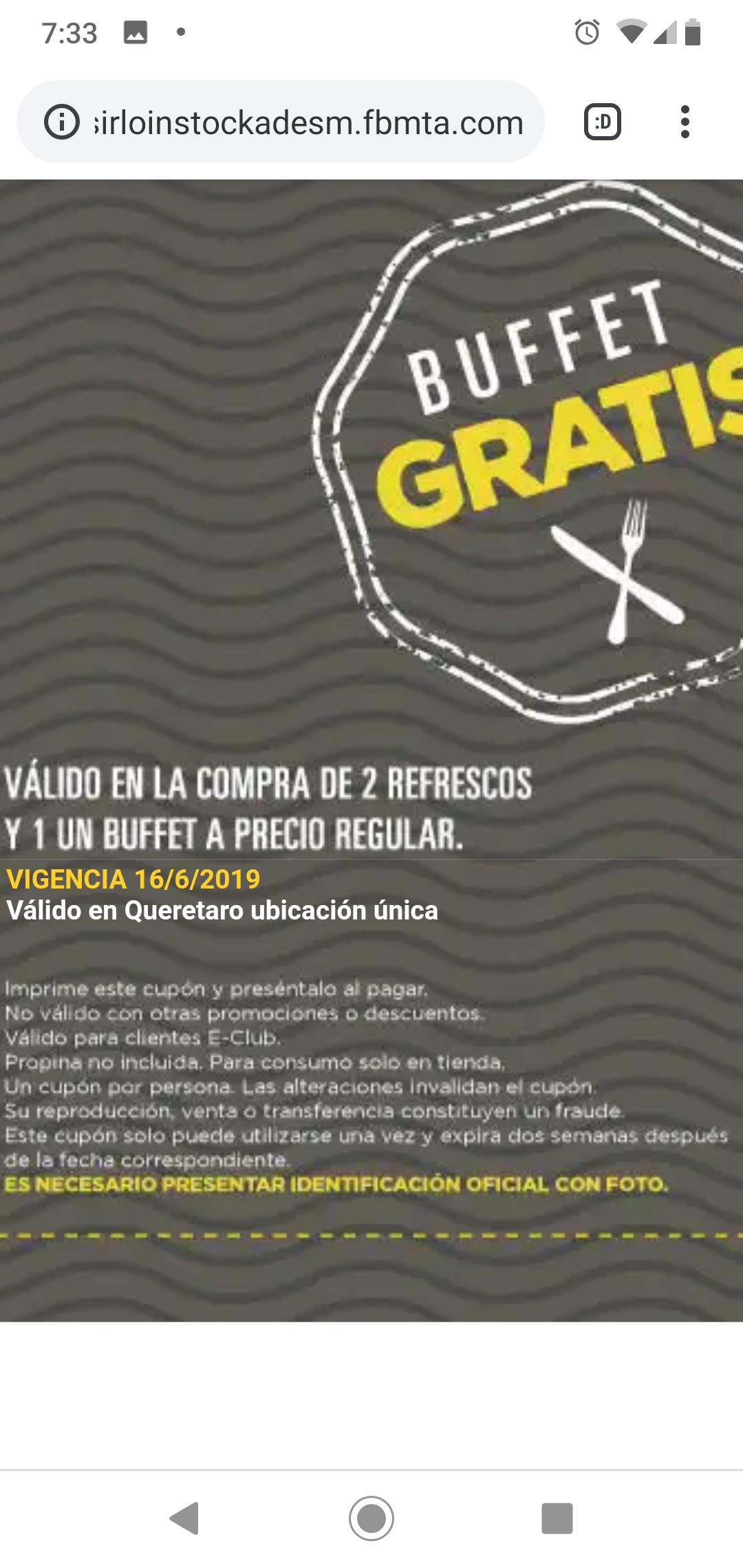 Sirloin Stokade Querétaro: buffet Gratis en la compra de  otro y dos bebidas