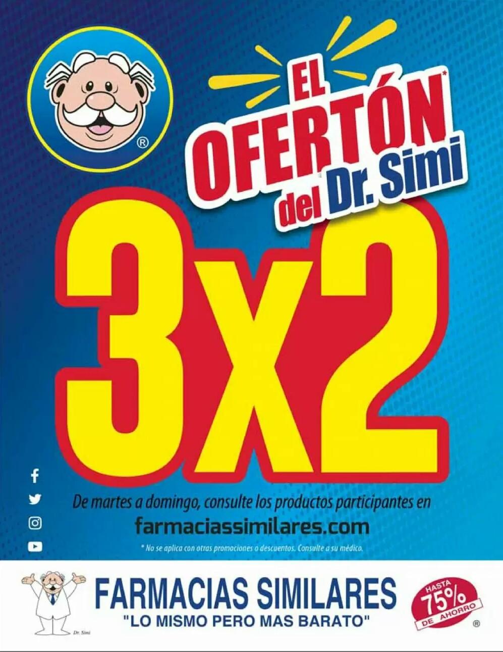 Farmacias Similares: Folleto El Ofertón del Sr. Simi: 3 x 2 en productos participantes de Martes a Domingo