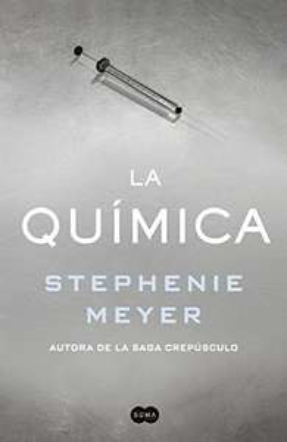 """Amazon MX: Libro físico """"La Química"""" por Stephanie Meyer autora de """"La huésped"""""""