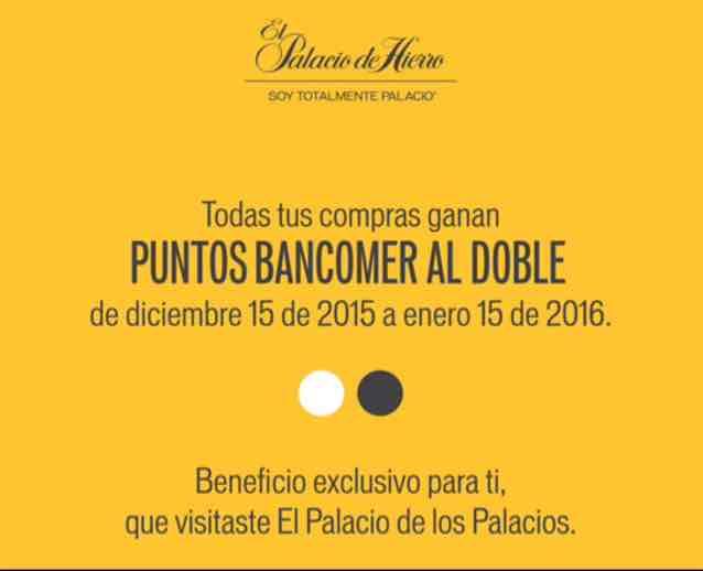 El Palacio de Hierro: Puntos Bancomer al doble de diciembre 15 de 2015 a enero 15 de 2016