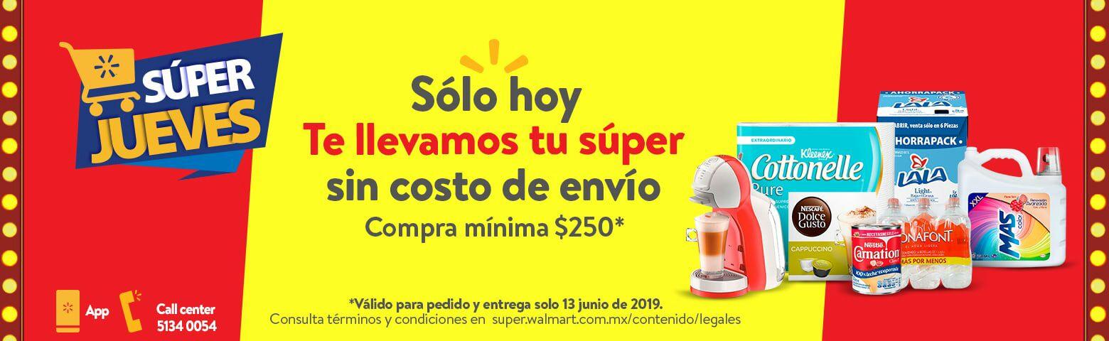 Walmart: Súper Jueves 13 Junio: Gratis costo de envío en pedidos de súper (compra mínima: $250