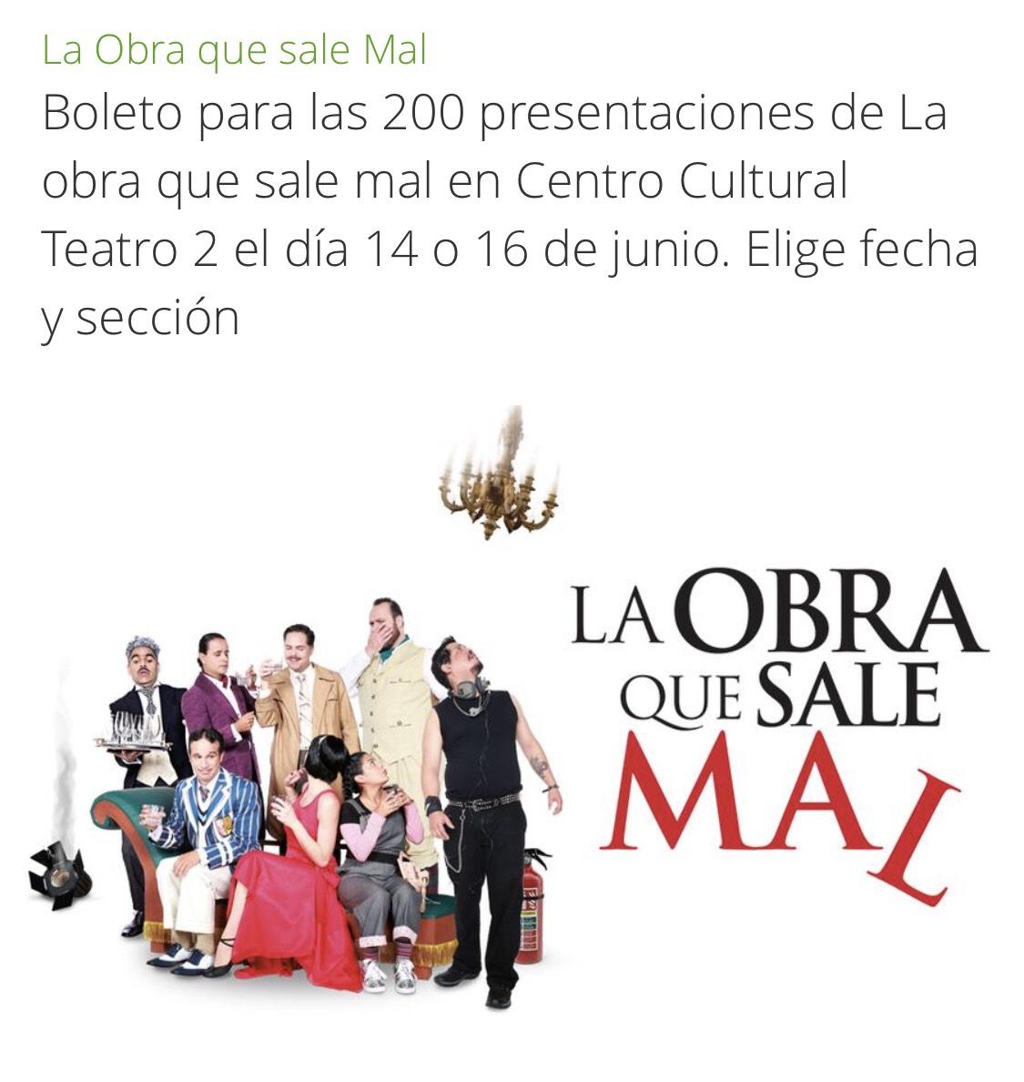 """Groupon: Boleto para las 200 presentaciones de La obra que sale mal en CDMX (Sección """"Orquesta"""")"""