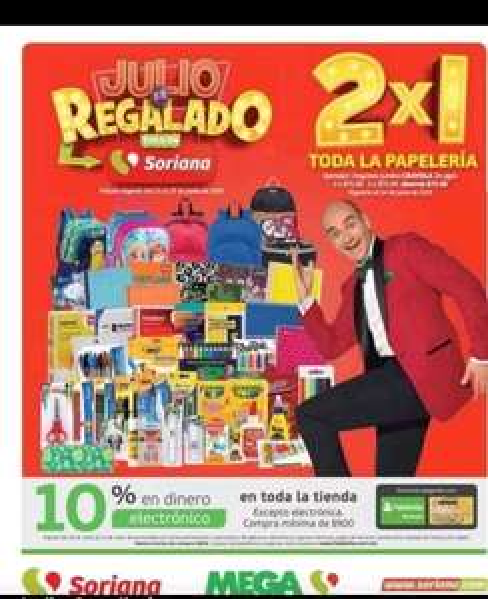 Julio Regalado 2019 Soriana : 2X1 en Toda La Papelería.