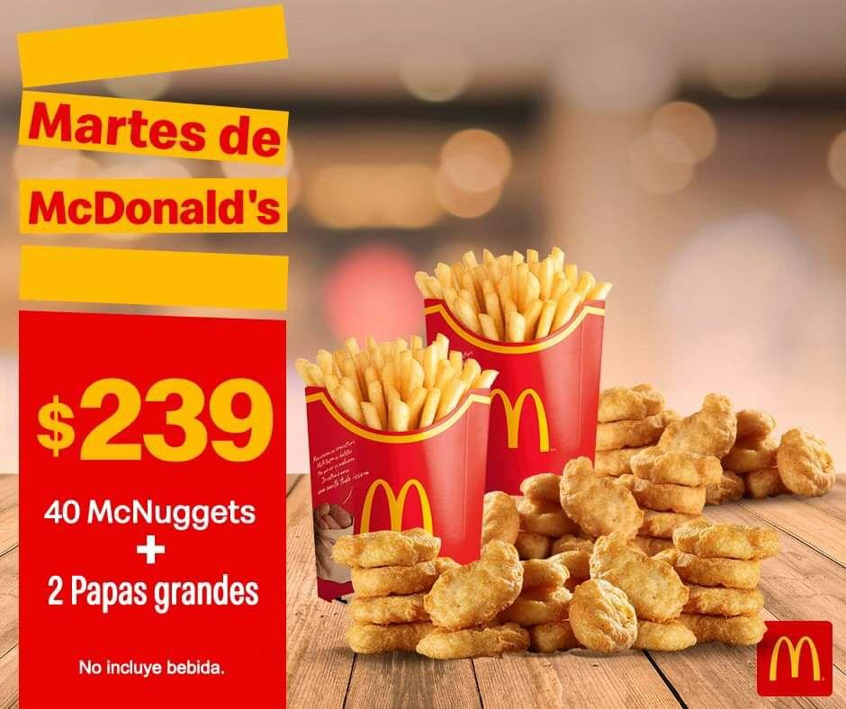 McDonald's: Martes de McDonald's 18 Junio Comida: 40 McNuggets + 2 Papas Grandes $239