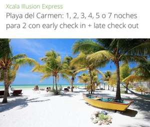 Groupon Xcala Illusion Express, Playa del Carmen: 1, 2, 3, 4, 5 o 7 noches para 2 con early check in + late check out.