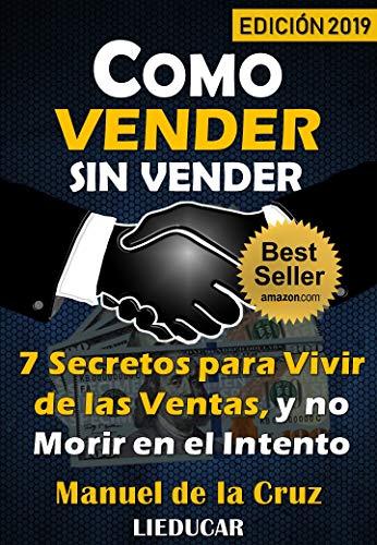 Amazon: Ebook Cómo Vender sin Vender Gratis Hoy