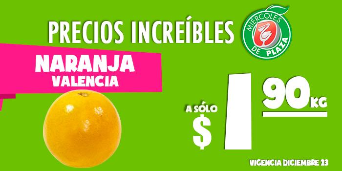 Miércoles de Plaza en La Comer diciembre 23: naranja valencia a $1.90 el kilo y más